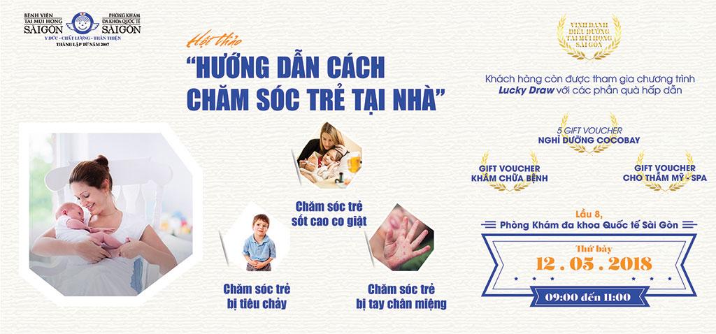 HƯỚNG DẪN CÁCH CHĂM SÓC TRẺ TẠI NHÀ - Bệnh viện Tai Mũi Họng Sài Gòn
